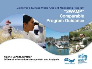 "California's Surface Water Ambient Monitoring Program ""SWAMP""  Comparable Program Guidance"
