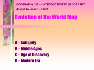 Evolution of the World Map