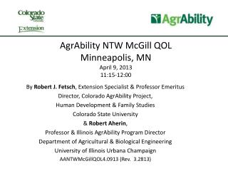 AgrAbility NTW McGill QOL Minneapolis, MN April 9, 2013 11:15-12:00