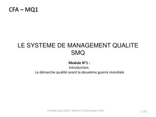 LE SYSTEME DE MANAGEMENT QUALITE SMQ