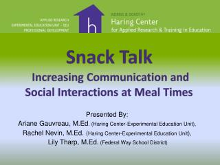 Snack Talk  Increasing Communication and Social Interactions at Meal Times