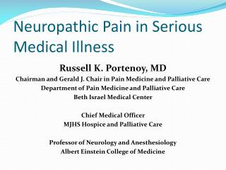 Neuropathic Pain in Serious Medical Illness