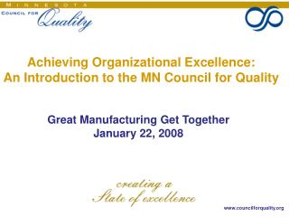 Achieving Organizational Excellence: An Introduction to the MN Council for Quality