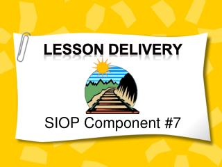Lesson Delivery SIOP Component #7