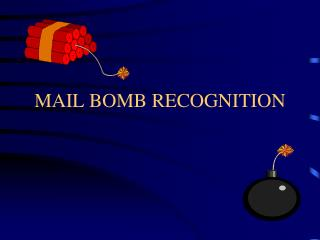 MAIL BOMB RECOGNITION