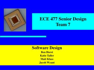 ECE 477 Senior Design Team 7