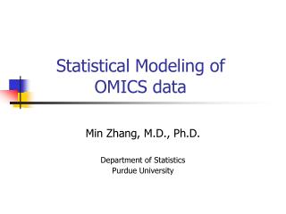 Statistical Modeling of OMICS data