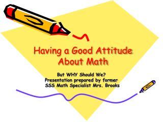 Having a Good Attitude About Math