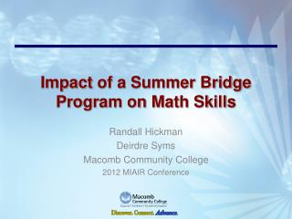 Impact of a Summer Bridge Program on Math Skills
