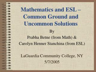 Mathematics and ESL – Common Ground and Uncommon Solutions