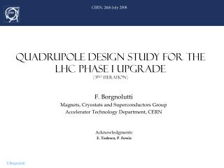 Quadrupole design study for the lhc phase I upgrade (3 rd  iteration)