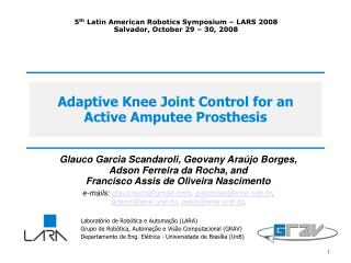 Adaptive Knee Joint Control for an Active Amputee Prosthesis