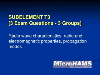 SUBELEMENT T3 [3 Exam Questions - 3 Groups]