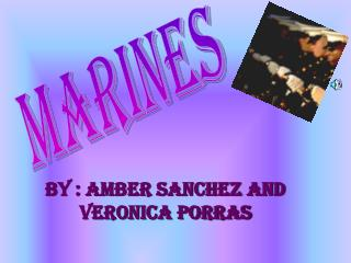 by : amber Sanchez and veronica porras