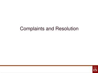 Complaints and Resolution
