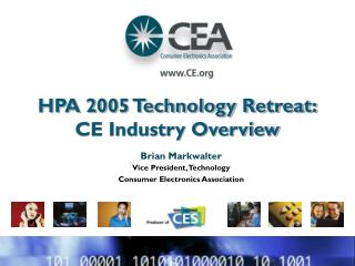 HPA 2005 Technology Retreat: CE Industry Overview