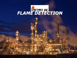 FLAME DETECTION