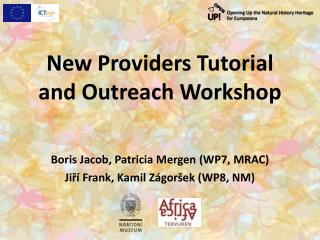New Providers  Tutorial and Outreach  Workshop