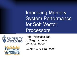 Improving Memory System Performance for Soft Vector Processors