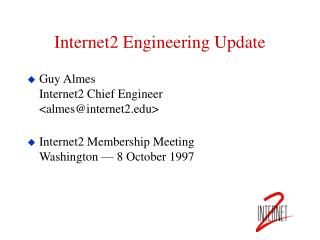 Internet2 Engineering Update