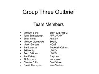 Group Three Outbrief Team Members