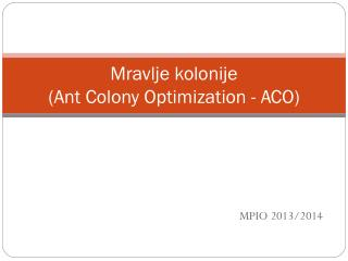 Mravlje kolonije (Ant Colony Optimization - ACO)