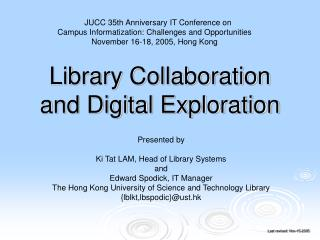 Library Collaboration and Digital Exploration