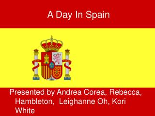 A Day In Spain