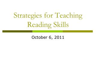 Strategies for Teaching Reading Skills