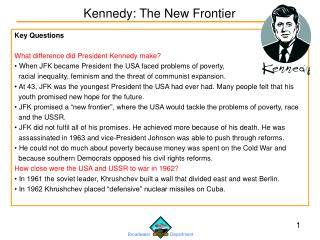 Key Questions What difference did President Kennedy make?