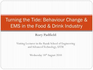 Turning the Tide: Behaviour Change & EMS in the Food & Drink Industry