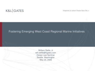 Fostering Emerging West Coast Regional Marine Initiatives