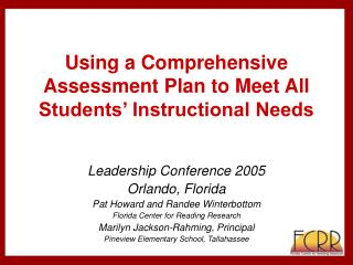 Using a Comprehensive Assessment Plan to Meet All Students' Instructional Needs