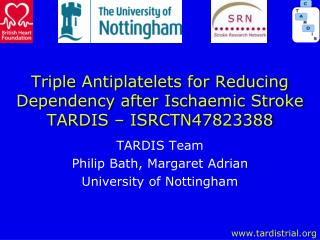 Triple Antiplatelets for Reducing Dependency after Ischaemic Stroke TARDIS  –  ISRCTN47823388