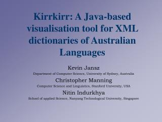Kirrkirr: A Java-based visualisation tool for XML dictionaries of Australian Languages
