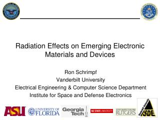 Radiation Effects on Emerging Electronic Materials and Devices