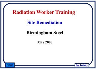 Radiation Worker Training