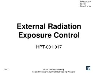 External Radiation  Exposure Control