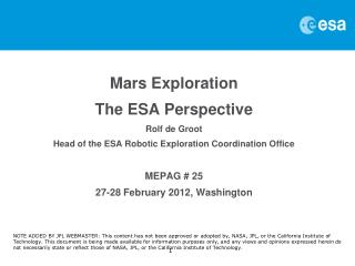 Mars Exploration The ESA Perspective Rolf de Groot