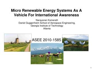 Micro Renewable Energy Systems As A Vehicle For International Awareness