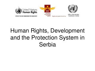 Human Rights, Development and the Protection System in Serbia