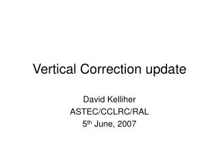 Vertical Correction update