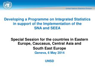 Special Session for the countries in Eastern Europe, Caucasus, Central Asia and  South East Europe