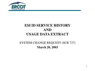 ESI ID SERVICE HISTORY  AND USAGE DATA EXTRACT