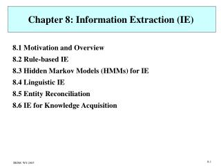Chapter 8: Information Extraction (IE)
