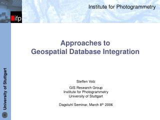 Approaches to  Geospatial Database Integration