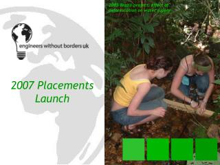 2007 Placements Launch