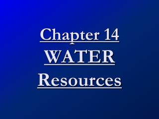 Chapter 14 WATER Resources