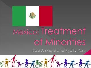 Mexico:  Treatment of Minorities
