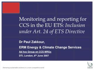 Monitoring and reporting for CCS in the EU ETS:  Inclusion under Art. 24 of ETS Directive